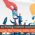 xu-huong-content-marketing-2021